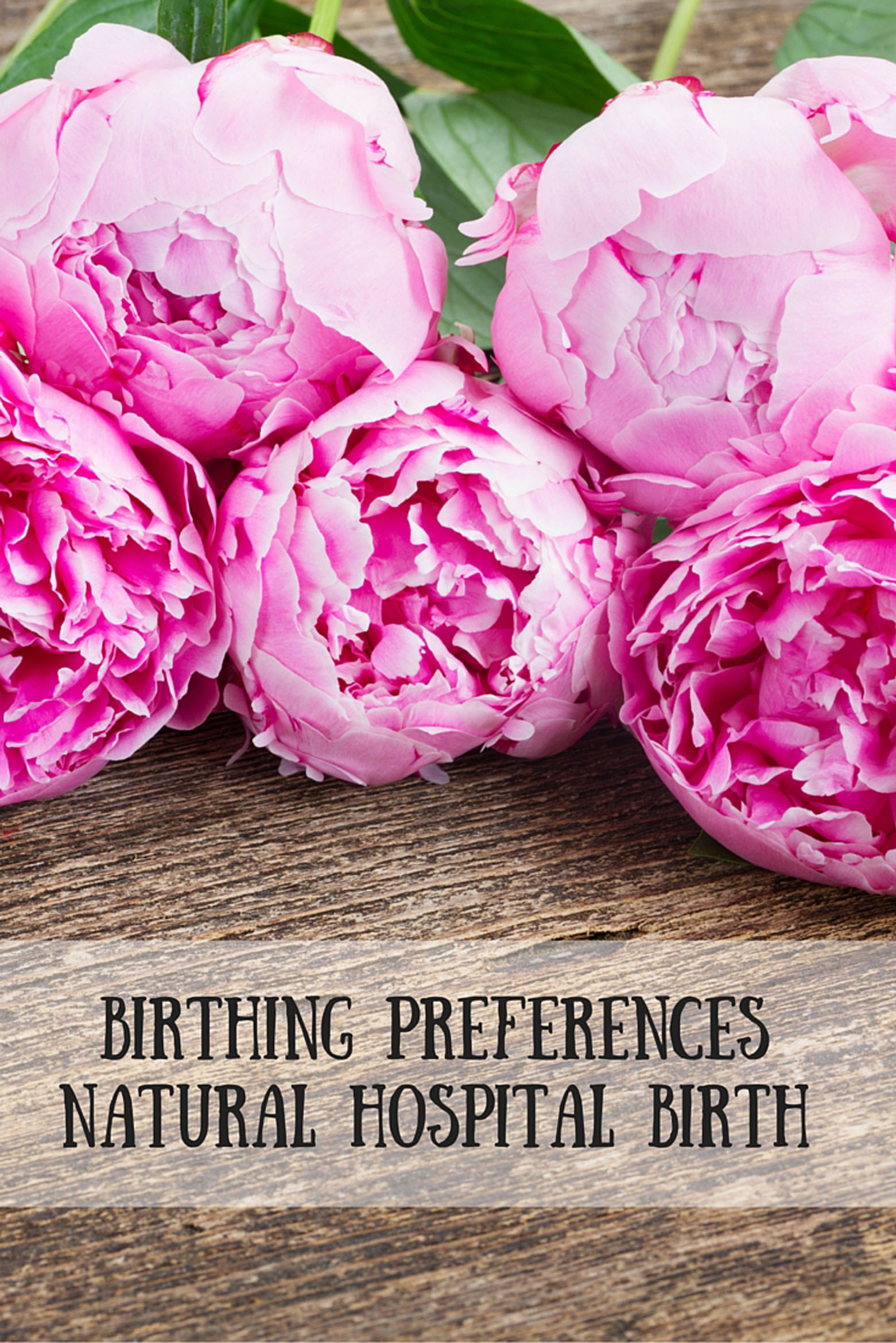 Birthing Preferences Natural Hospital