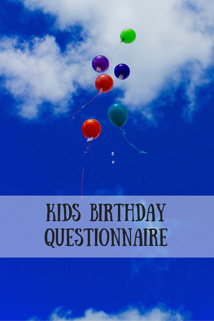 Kids Birthday Questionnaire