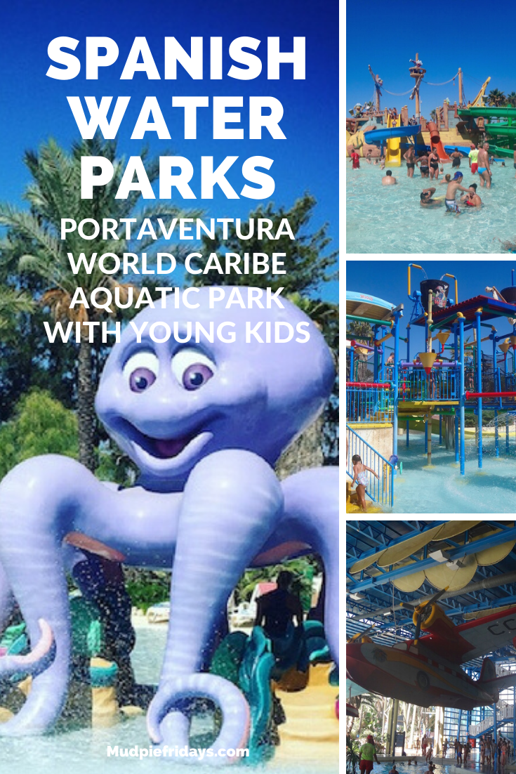 PortAventura World Caribe Aquatic Park with young kids