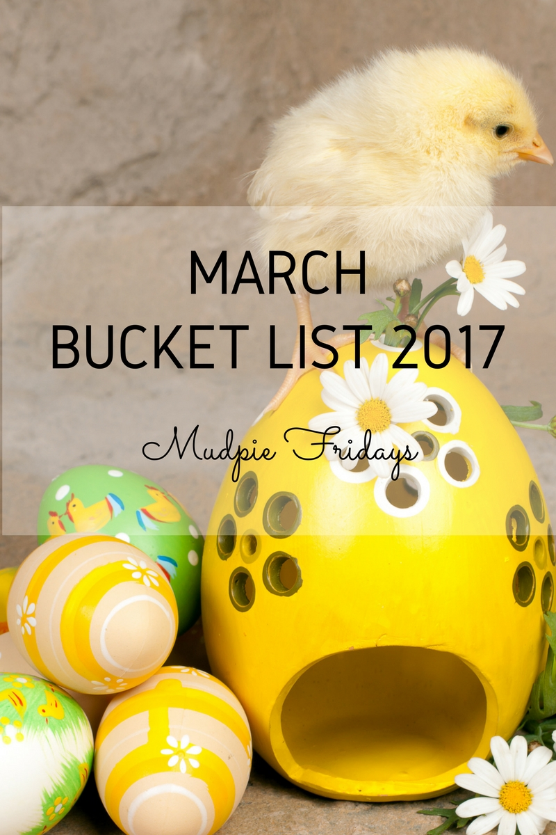 March bucket list 2017