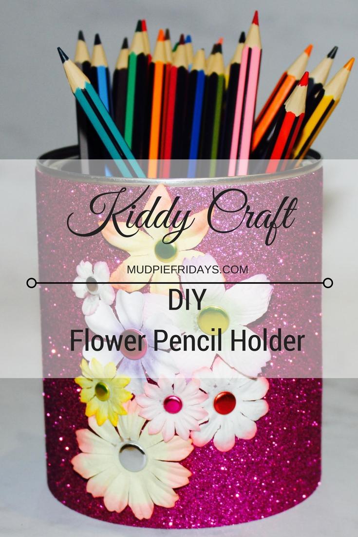 DIY Flower Pencil Holder