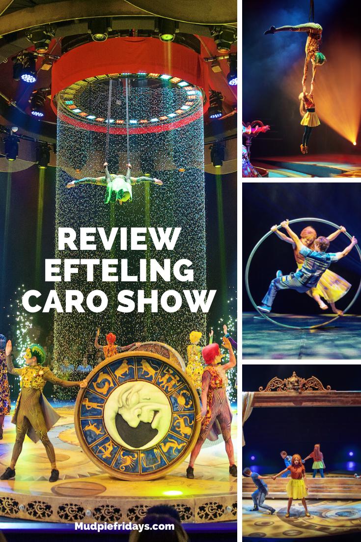 Review Efteling CARO Show