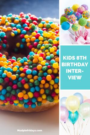 Kids 8th Birthday Interview