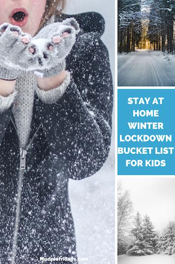 Stay at Home Winter Lockdown Bucket List